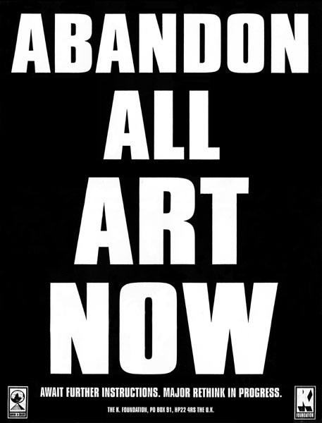 abandon all art now
